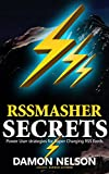 RSSMasher Secrets: Power User strategies for Super Charging RSS feeds