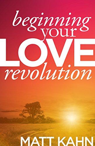 (Beginning Your Love Revolution)