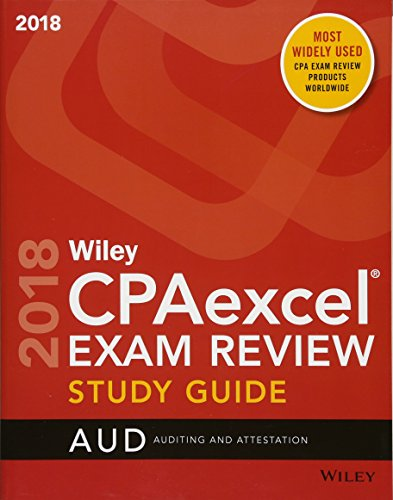 Pdf Test Preparation Wiley CPAexcel Exam Review 2018 Study Guide: Auditing and Attestation (Wiley Cpa Exam Review Auditing & Attestation)