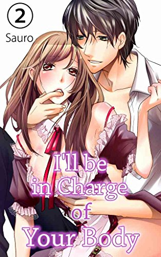 I'll be in Charge of Your Body Vol.2 (TL Manga)