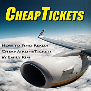 Amazon.com: CheapTickets: How to Find Really Cheap Airline ...