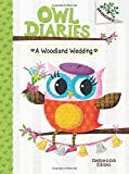 A Woodland Wedding: A Branches Book (Owl Diaries)