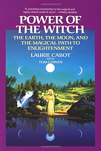 Power of the Witch: The Earth, the Moon, and the Magical Path to Enlightenment (Witch Moon In)