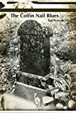img - for The Coffin Nail Blues by Ted Pearson (2016-03-15) book / textbook / text book