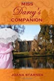 Miss Darcy's Companion: A Pride and Prejudice Variation