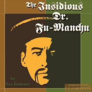 The Insidious Dr. Fu-Manchu Audiobook