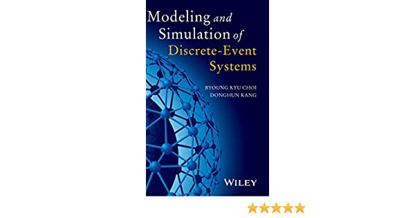 Amazon modeling and simulation of discrete event systems amazon modeling and simulation of discrete event systems 9781118386996 byoung kyu choi donghun kang books fandeluxe Image collections