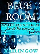 Blue Room Confidentials