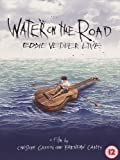 Eddie Vedder: Water on the Road