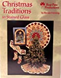 img - for Christmas Traditions in Stained Glass book / textbook / text book