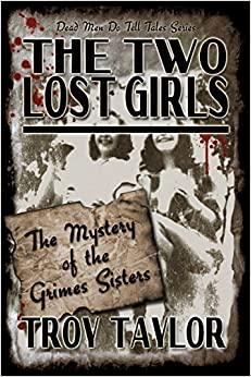 Book The Two Lost Girls by Troy Taylor (2015-11-18)