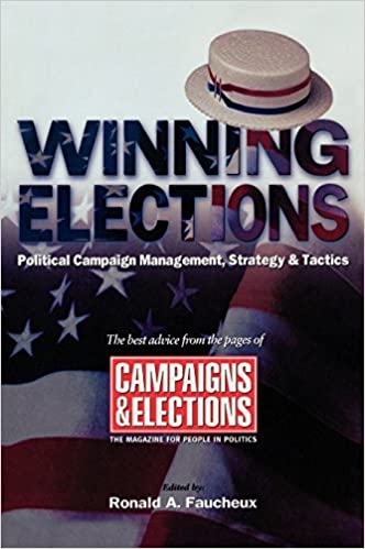 Winning elections political campaign management strategy and winning elections political campaign management strategy and tactics ronald a faucheux 9781590770269 amazon books fandeluxe Choice Image