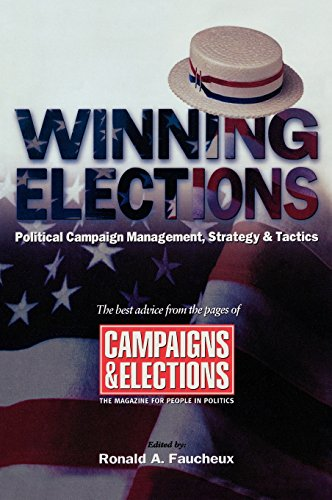 Winning Elections: Political Campaign Management, Strategy, and Tactics (Tapa Dura)