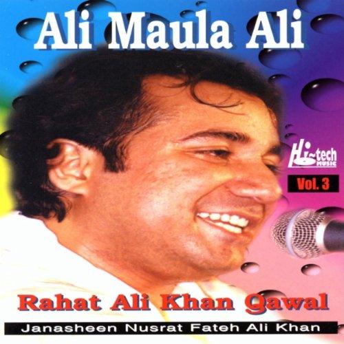 Ali Maula Qasida: Maula Ali Maula Ali By Rahat Fateh Ali Khan On Amazon