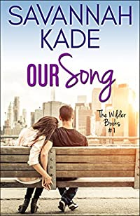 Our Song by Savannah Kade ebook deal