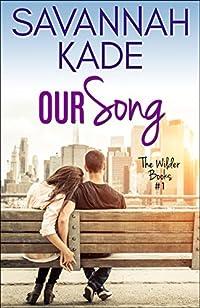 Our Song by Savannah Kade ebook deal