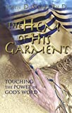 The Hem of His Garment, John D. Garr, 097945140X