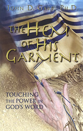 - The Hem of His Garment: Touching the Power in God's Word