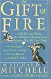 The Gift of Fire, Mitchell, Richard, 0671639382