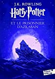 Harry Potter et le Prisonnier d'Azkaban (French Language Edition of Harry Potter and the Prisoner of Azkaban) (French Edition)
