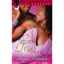 The Second Time Around (Kimani Romance)