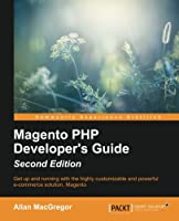Magento PHP Developer's Guide, 2nd Edition