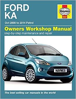 Haynes Workshop Manual For Ford Ka Petrol   Amazon Co Uk Haynes  Books