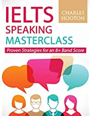 IELTS Speaking Masterclass: Proven Strategies for an 8+ Band Score