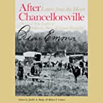 After Chancellorsville: Letters from the Heart | Judith A. Bailey,Robert I. Cotton