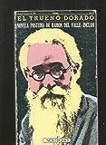 El trueno dorado [Paperback] [Jan 01, 1976] Valle-Inclán, Ramón del