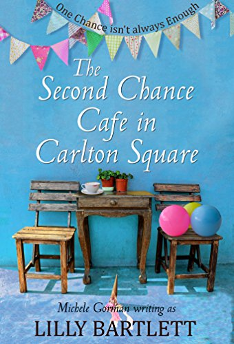 The Second Chance Cafe in Carlton Square by [Bartlett, Lilly, Gorman, Michele]