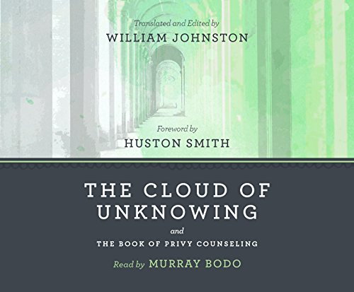 The Cloud of Unknowing and the Book of Privy Counseling (Spiritual Classic (St. Anthony Messenger Press))