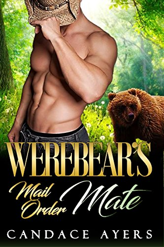 Werebear's Mail Order Mate by [Ayers, Candace]