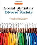 Social Statistics for a Diverse Society, Frankfort-Nachmias, Chava and Leon-Guerrero, Anna, 148333354X