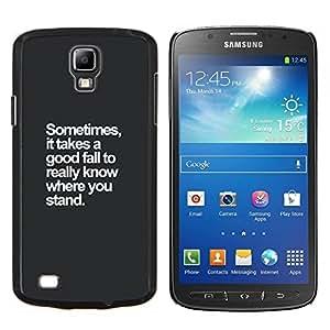 KLONGSHOP // Cubierta de piel con cierre a presión Shell trasero duro de goma Protección Caso - caída de pie de motivación inspiradora - Samsung Galaxy S4 Active i9295 //