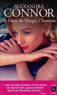 La faute de Margie Clements par Alexandra Connor