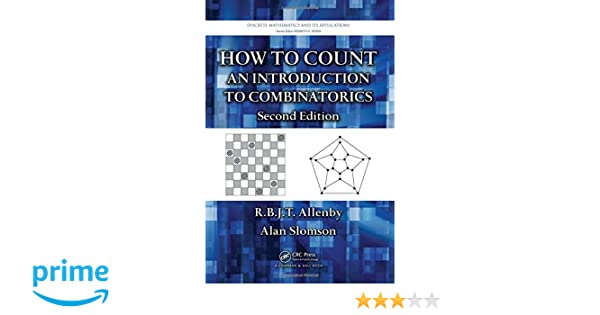 How to count an introduction to combinatorics second edition how to count an introduction to combinatorics second edition discrete mathematics and its applications rbjt allenby alan slomson 9781420082609 fandeluxe Choice Image