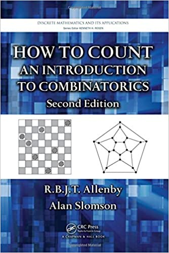 How to count an introduction to combinatorics second edition how to count an introduction to combinatorics second edition discrete mathematics and its applications 2nd edition fandeluxe Choice Image