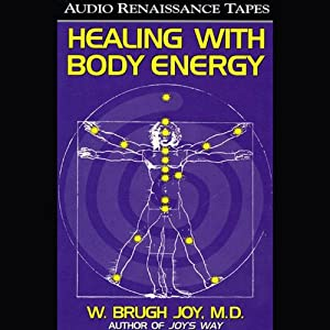 Healing with Body Energy Hörbuch