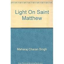 Light on Saint Matthew