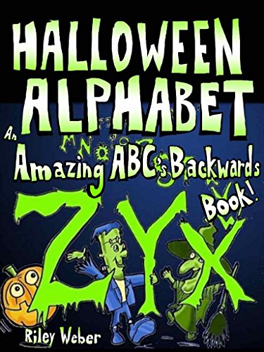 Halloween Alphabet: An Amazing ABC's Backwards Book! (Amazing Alphabet Books!) ()