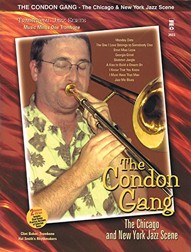 The Condon Gang: The Chicago & New York Jazz Scene: Music Minus One Trombone Deluxe 2-CD Set - Hal Leonard Jazz Trombone