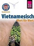 Reise Know-How Sprachführer Vietnamesisch - Wort für Wort: Kauderwelsch-Band 61