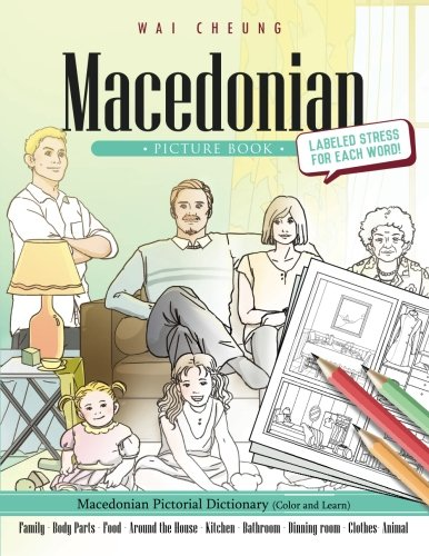 Macedonian Picture Book: Macedonian Pictorial Dictionary (Color and Learn)
