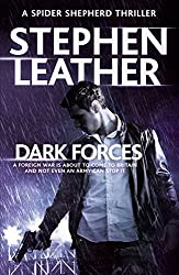 Dark Forces: (The 13th Spider Shepherd Thrillers Book 13)