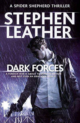 Dark Forces: (The 13th Spider Shepherd Thrillers Book 13) ()