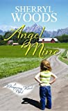 Angel Mine, Sherryl Woods, 1611737206