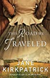 This Road We Traveled by  Jane Kirkpatrick in stock, buy online here
