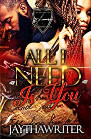 All I Need Is You: Standalone