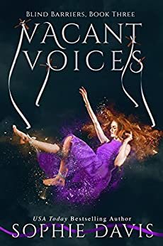 Vacant Voices (Blind Barriers Trilogy Book 3) by [Davis, Sophie]